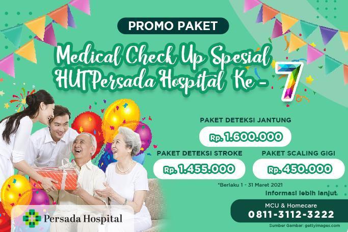 Paket Promo Pemeriksaan Kesehatan HUT Persada Hospital ke-7